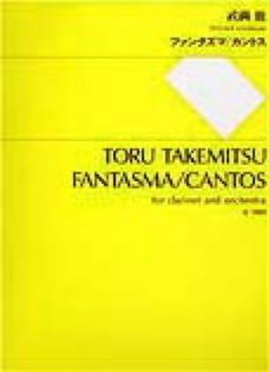 Fantasma / Cantos - Partitur - Toru Takemitsu - laflutedepan.com