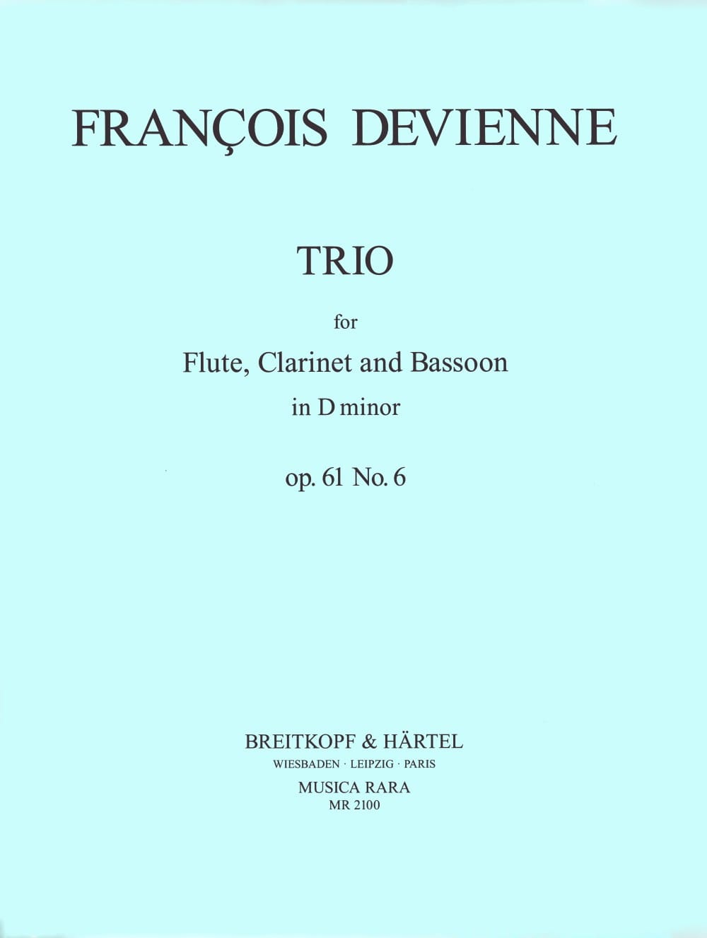 Trio in D minor, op. 61 n° 6 - Parts - DEVIENNE - laflutedepan.com