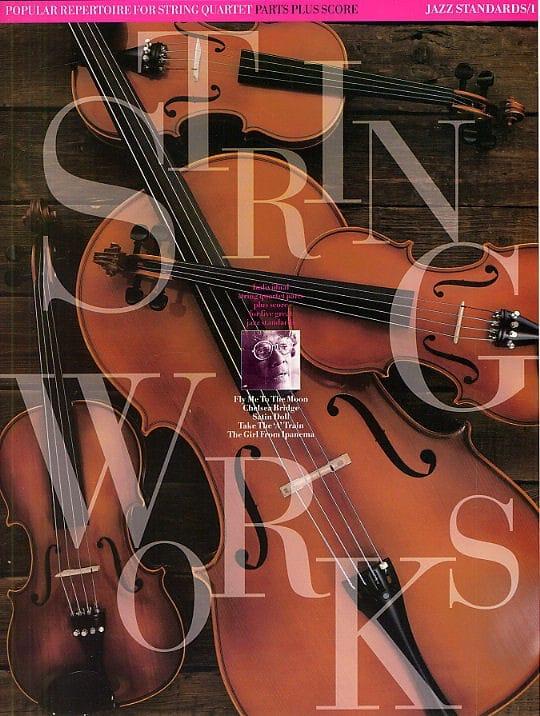 Stringworks Jazz Standards, Volume 1 - Quartet - laflutedepan.com