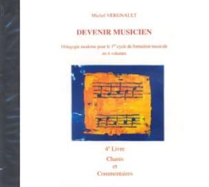 CD - Devenir Musicien 4ème Livre - Michel Vergnault - laflutedepan.com