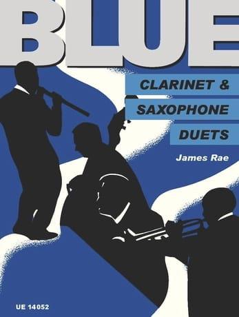 Blue Clarinet and Saxophone Duets - James Rae - laflutedepan.com