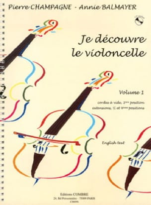 Champagne Pierre / Balmayer Annie - I discover the cello - Volume 1 - Partition - di-arezzo.co.uk