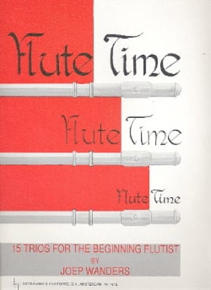 Joep Wanders - Flute Time - Volume 1 - 3 Flutes - Partition - di-arezzo.co.uk