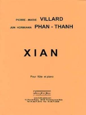 Villard Pierre-Marie / Phan-Tan Jun Horikawa - Xian - Partition - di-arezzo.com