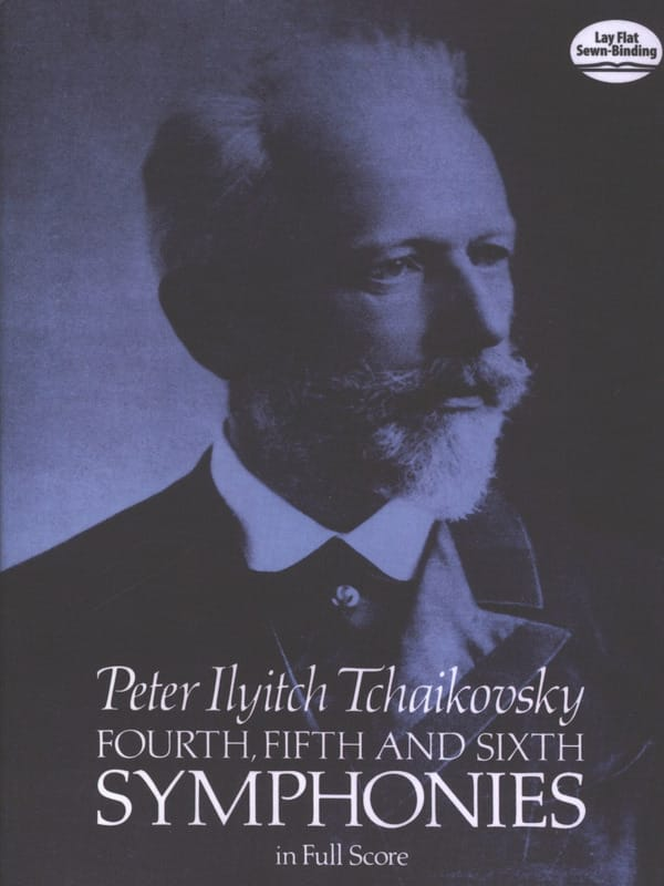 TCHAIKOVSKY - Symphonies n ° 4, 5 and 6 - Full Score - Partition - di-arezzo.co.uk