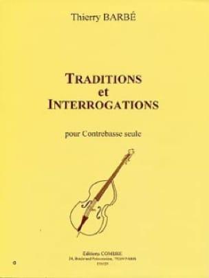Traditions et Interrogations - Thierry Barbé - laflutedepan.com
