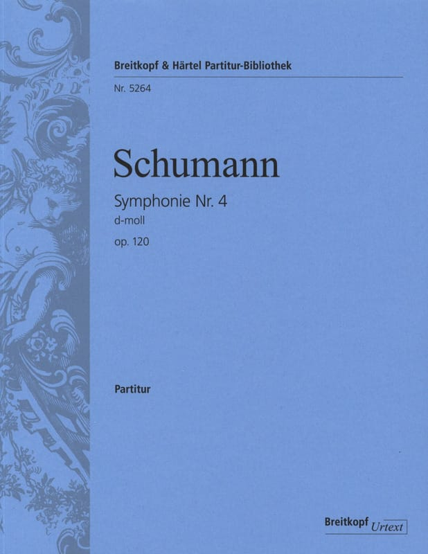 SCHUMANN - Symphony No. 4 in D Min. Op.120 - Driver - Partition - di-arezzo.com