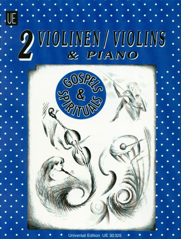 Michael Radanovics - Gospels and Spirituals - 2 Violins / piano - Partition - di-arezzo.co.uk