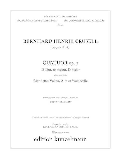 Bernhard Henrik Crusell - Quartet op. 7 in D major - Clarinet, Violin, Viola and Cello - Partition - di-arezzo.com