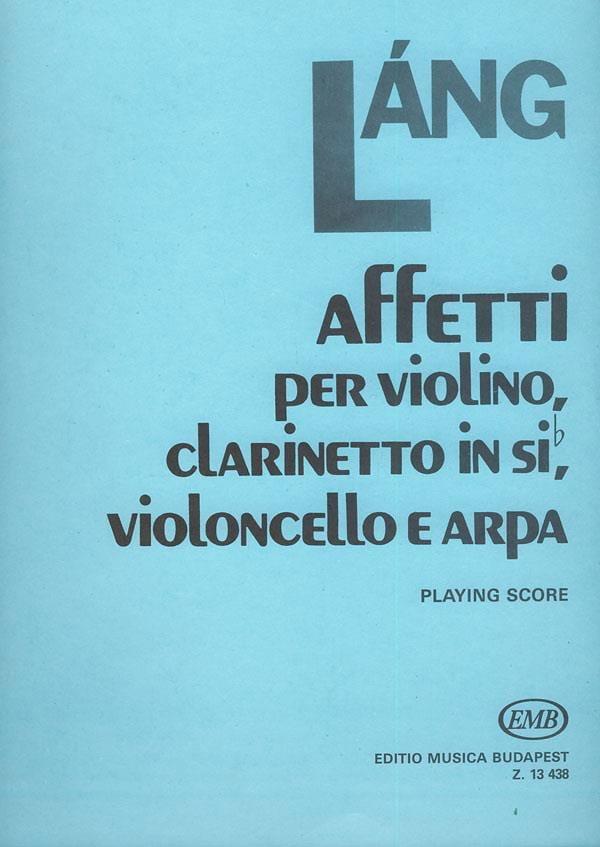 Affetti - Playing Score - Istvan Lang - Partition - laflutedepan.com