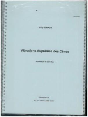 Vibrations suprêmes des cîmes - Guy Rémaud - laflutedepan.com