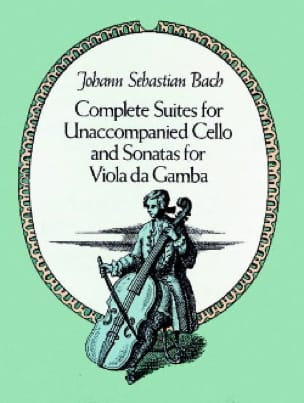 Complete Suites for unac. Cello and Sonatas for Viola da Gamba - Full Score - laflutedepan.com