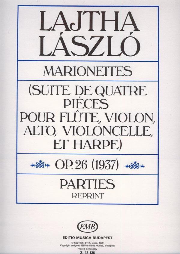 Marionettes op. 26 - Parties - Laszlo Lajtha - laflutedepan.com