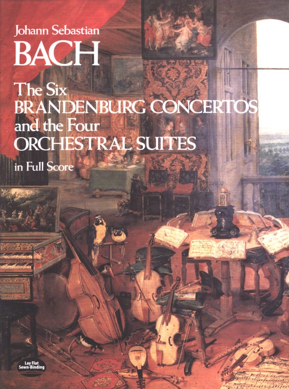 BACH - The 6 Brandenburg Concertos and the 4 Orchestral Suites - Full Score - Partition - di-arezzo.co.uk