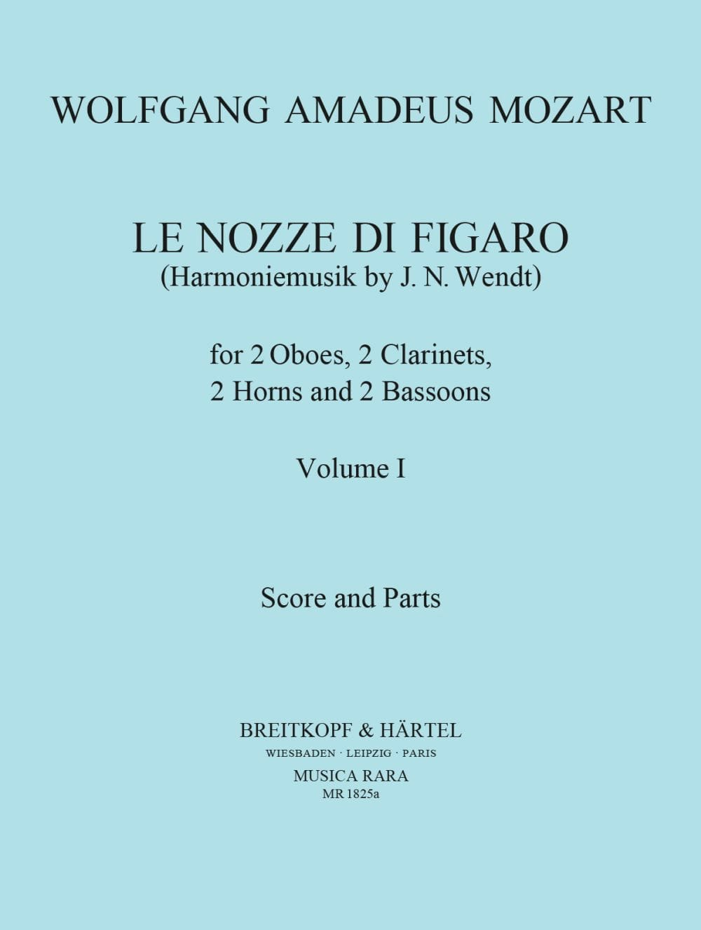 MOZART - The Nozze di Figaro Volume 1 - Harmoniemusik - Score Parts - Partition - di-arezzo.co.uk