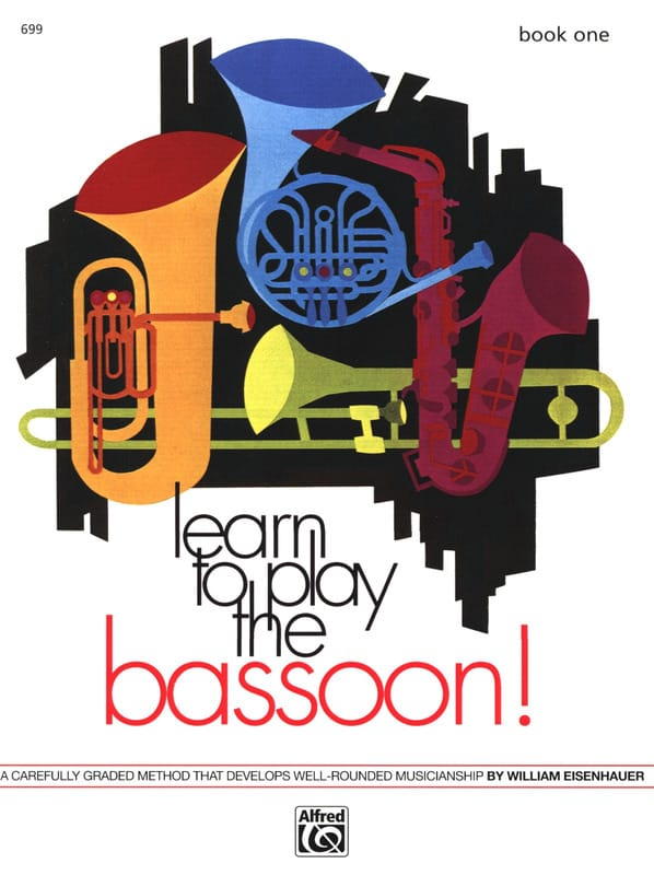 William Eisenhauer - Learn to Play the Bassoon! - Book 1 - Partition - di-arezzo.co.uk