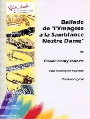 Claude-Henry Joubert - Ballad of '' Ymagete at the Samblance Nostre Dame - Partition - di-arezzo.co.uk
