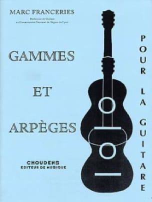 Gammes et arpèges pour la guitare - Marc Franceries - laflutedepan.com