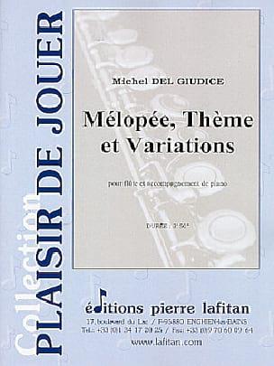 Mélopée, Thème et Variations - Michel Delgiudice - laflutedepan.com