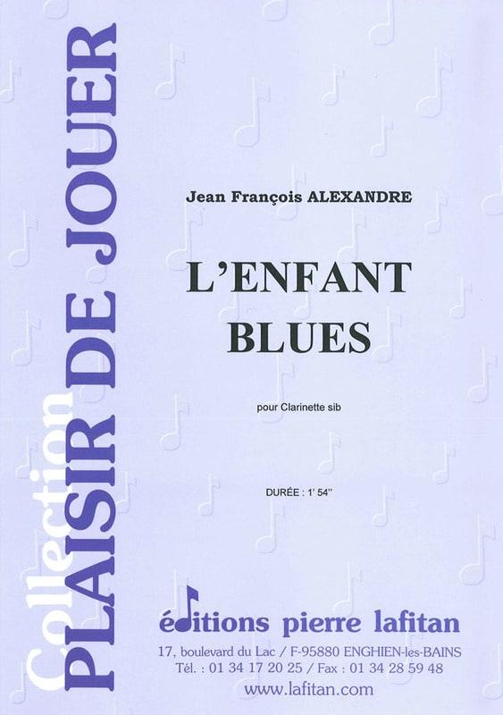 L'enfant blues - Jean-François Alexandre - laflutedepan.com