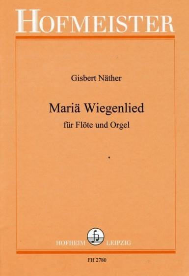 Mariä Wiegenlied - Gisbert Näther - Partition - laflutedepan.com