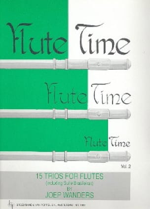 Joep Wanders - Flute Time Volume 2 - Trios - Partition - di-arezzo.co.uk
