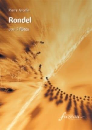 Rondel - 3 Flûtes - Pierre Ancelin - Partition - laflutedepan.com