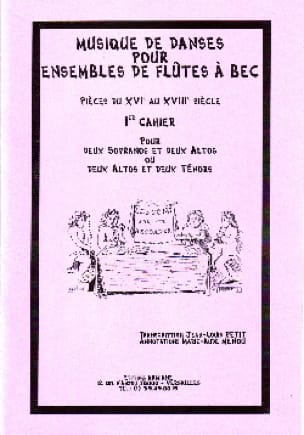 Musique de danses - Volume 1 - ensembles de fl. à bec - laflutedepan.com