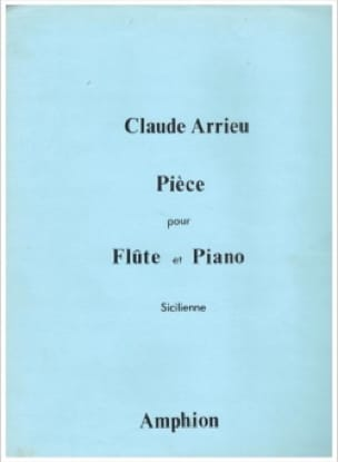 Claude Arrieu - Sicilian Piece - Piano Flute - Partition - di-arezzo.co.uk