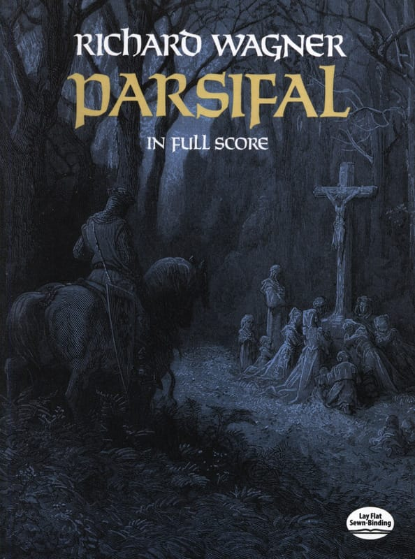 Parsifal - Full Score - Richard Wagner - Partition - laflutedepan.com