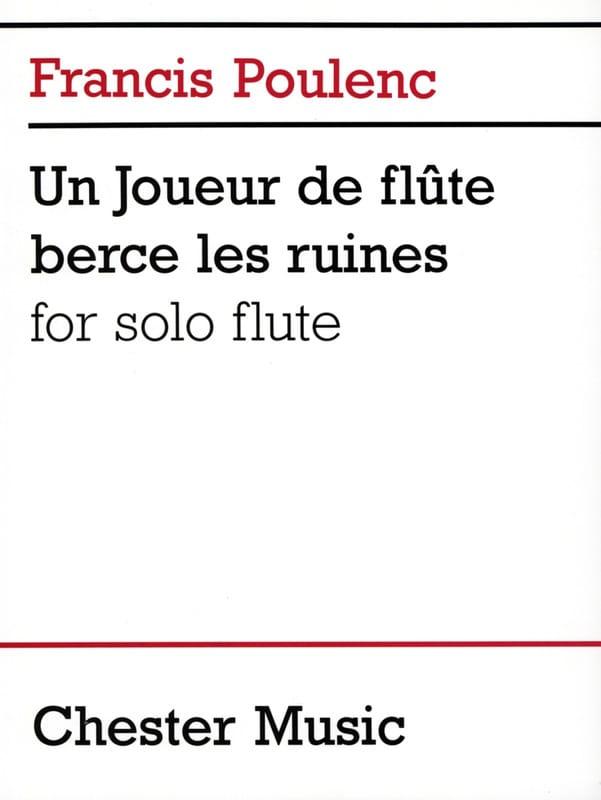 Un joueur de flûte berce les ruines - POULENC - laflutedepan.com
