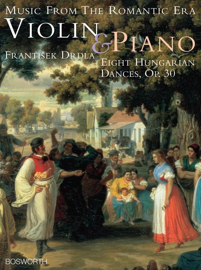 8 Hungarian dances op. 30 - Franz Drdla - laflutedepan.com