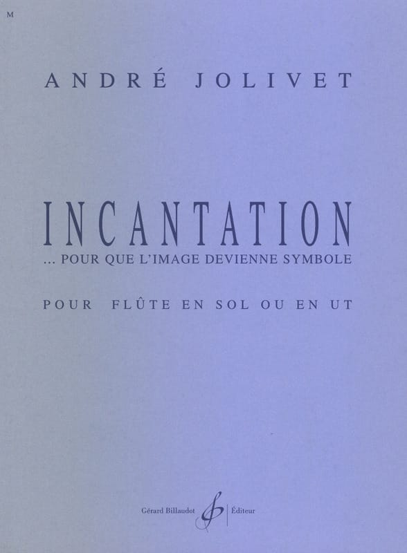 André Jolivet - Incanto ... Per l'immagine diventare un simbolo - Partition - di-arezzo.it
