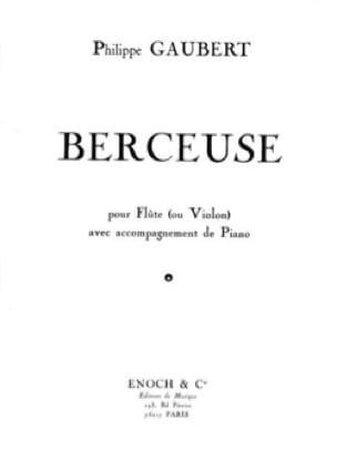 Berceuse - Philippe Gaubert - Partition - laflutedepan.com