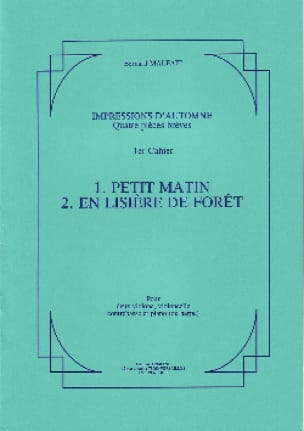 Impressions d'automne - 1° Cahier - Bernard Malait - laflutedepan.com