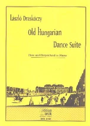 Old hungarian dance Suite - Laszlo Draskoczy - laflutedepan.com