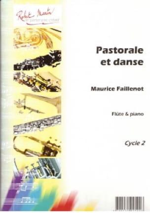 Maurice Faillenot - Pastorale et danse - Partition - di-arezzo.fr
