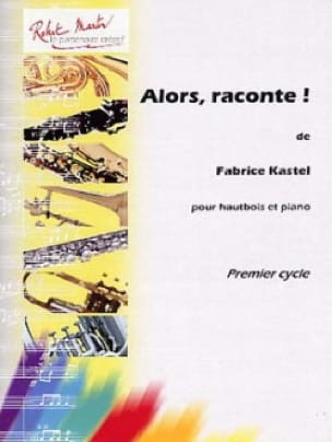 Alors, raconte ! - Fabrice Kastel - Partition - laflutedepan.com
