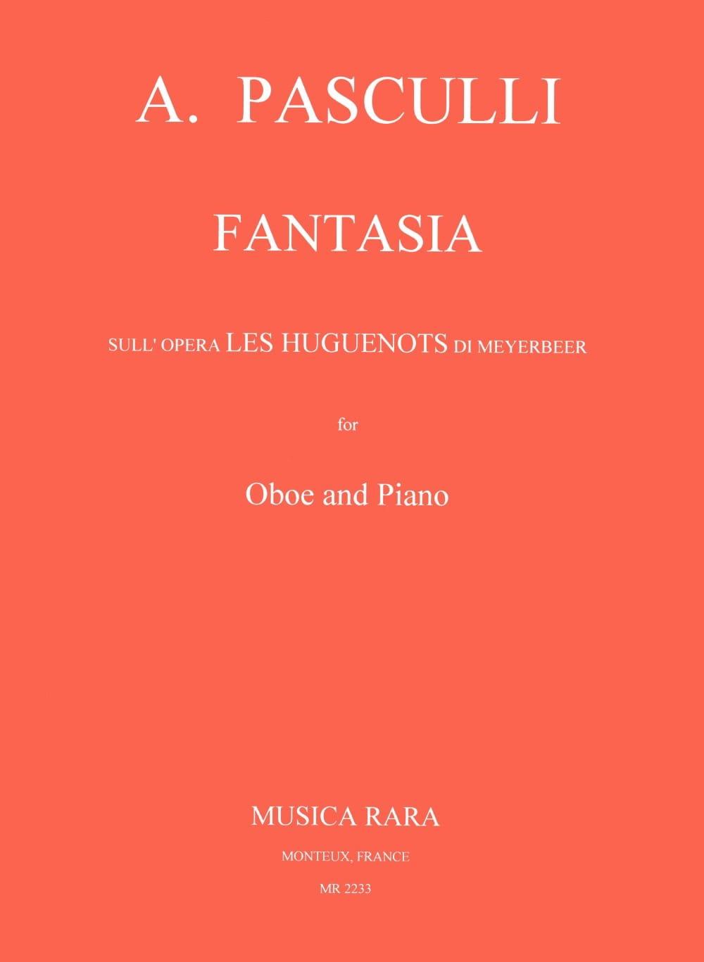 Antonino Pasculli - Fantasia sull'opera Los hugonotes di Meyerbeer - Partition - di-arezzo.es