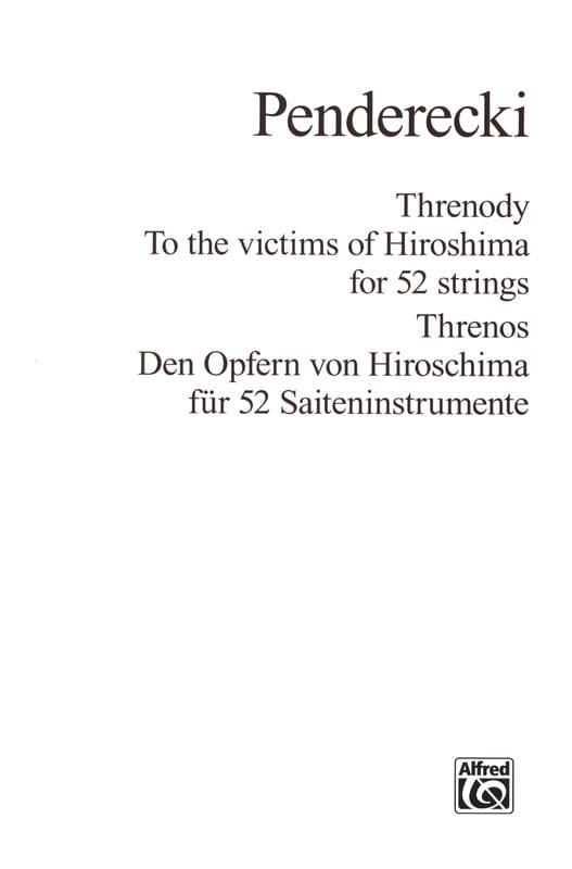 Threnody to the victims of Hiroshima for 52 Strings - Score - laflutedepan.com