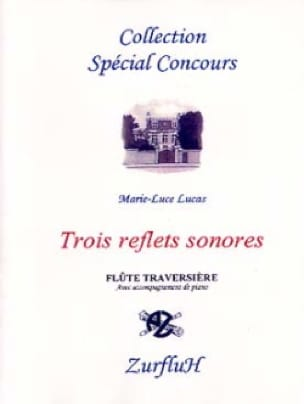 Trois reflets sonores - Marie-Luce Lucas - laflutedepan.com