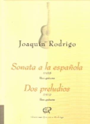 Sonata a la espanola / Dos preludios - RODRIGO - laflutedepan.com
