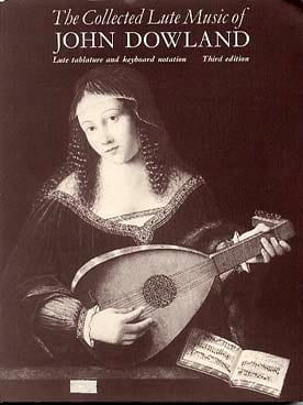 The Collected Lute Music of John Dowland - DOWLAND - laflutedepan.com