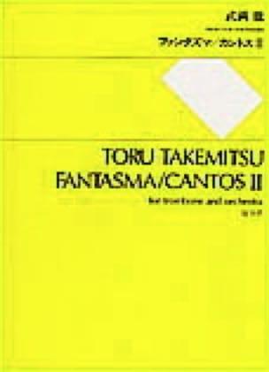 Fantasma / Cantos 2 - Conducteur - TAKEMITSU - laflutedepan.com