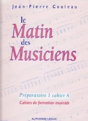 Le matin des musiciens - P1 Cahier A - laflutedepan.com