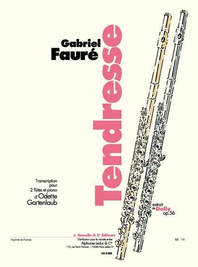 Gabriel Fauré - Tendresse - 2 Flutes and piano - Partition - di-arezzo.com
