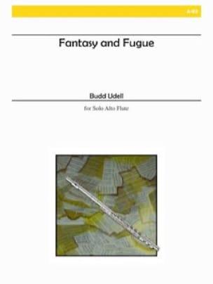 Fantasy and Fugue - Budd Udell - Partition - laflutedepan.com