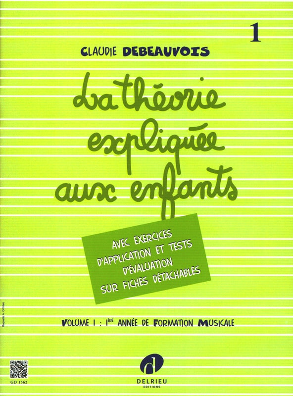 Claudie Debeauvois - Theory Explained to Children - Volume 1 - Partition - di-arezzo.co.uk