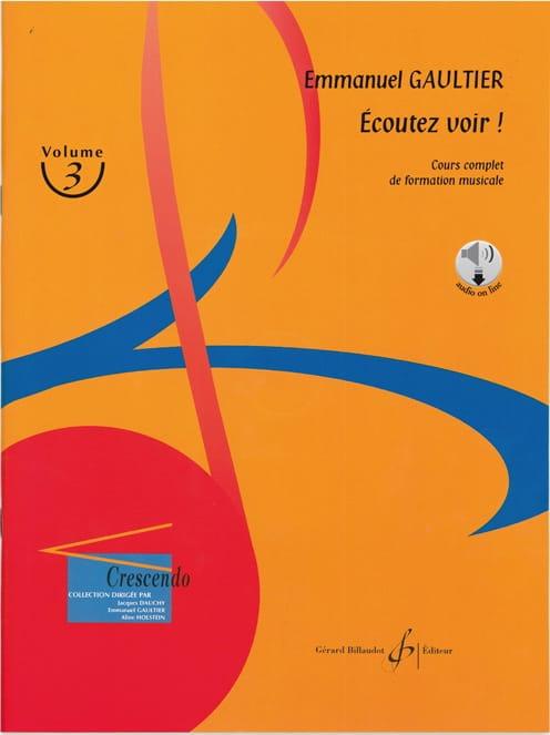 Ecoutez voir ! Volume 3 - Emmanuel Gaultier - laflutedepan.com