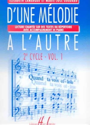 Elisabeth LAMARQUE et Marie-José GOUDARD - 1つのメロディーから別のメロディーまでVolume 1 - 2nd Cycle - Partition - di-arezzo.jp